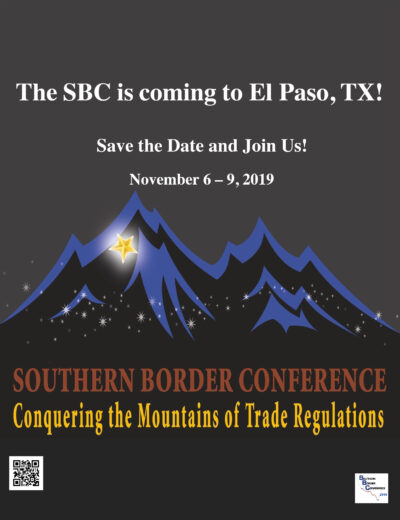 Southern Border Conference: Conquering the Mountains of Trade Regulations @ Marriott El Paso