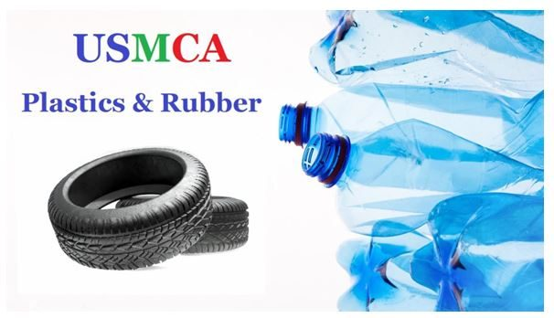 USMCA and the Rubber and Plastics Industries What You Need to Know About Chapters 39 and 40